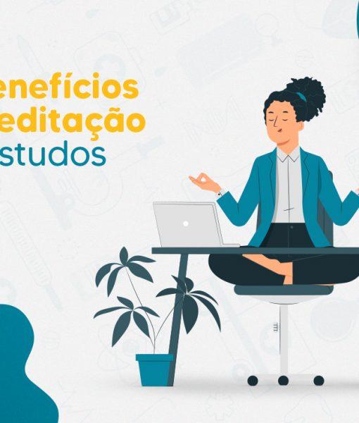 Os Benefícios da Meditação nos Estudos
